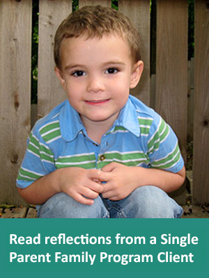 Read reflections from a Single Parent Family Program Client