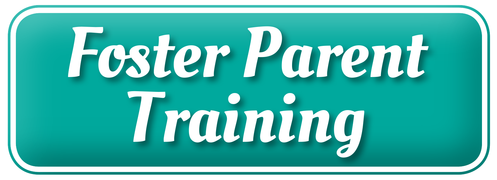 Foster Parent Training Button