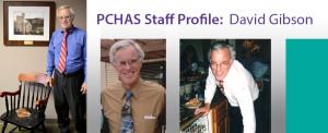 David Gibson, Special Advisor to PCHAS Program Staff