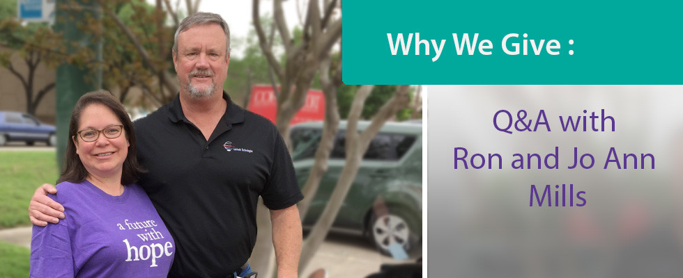 Why We Give: Ron and Jo Ann Mills