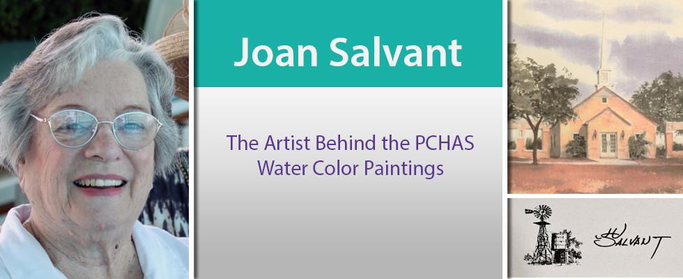 Joan Salvant – The Artist Behind PCHAS Paintings