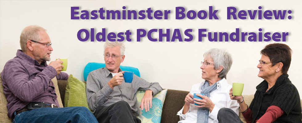 Forty-four-year-old Eastminster Book Review: Oldest PCHAS Fundraiser