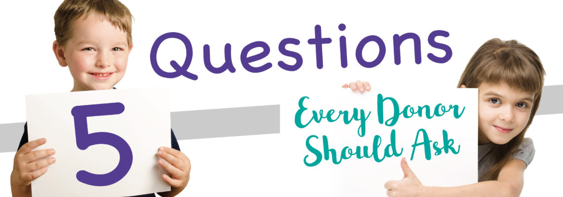 Five Questions Every Donor Should Ask