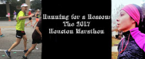 Running for a Reason: The 2017 Houston Marathon