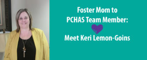 Foster Mom to PCHAS Team Member: Meet Keri Lemon-Goins