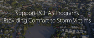 Support PCHAS Programs Providing Comfort to Storm Victims