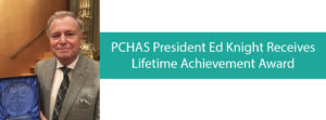 PCHAS President Ed Knight Receives Lifetime Achievement Award