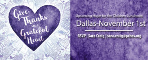 Upcoming PCHAS Dallas Luncheon