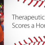 Therapeutic Mentoring Scores a Home Run